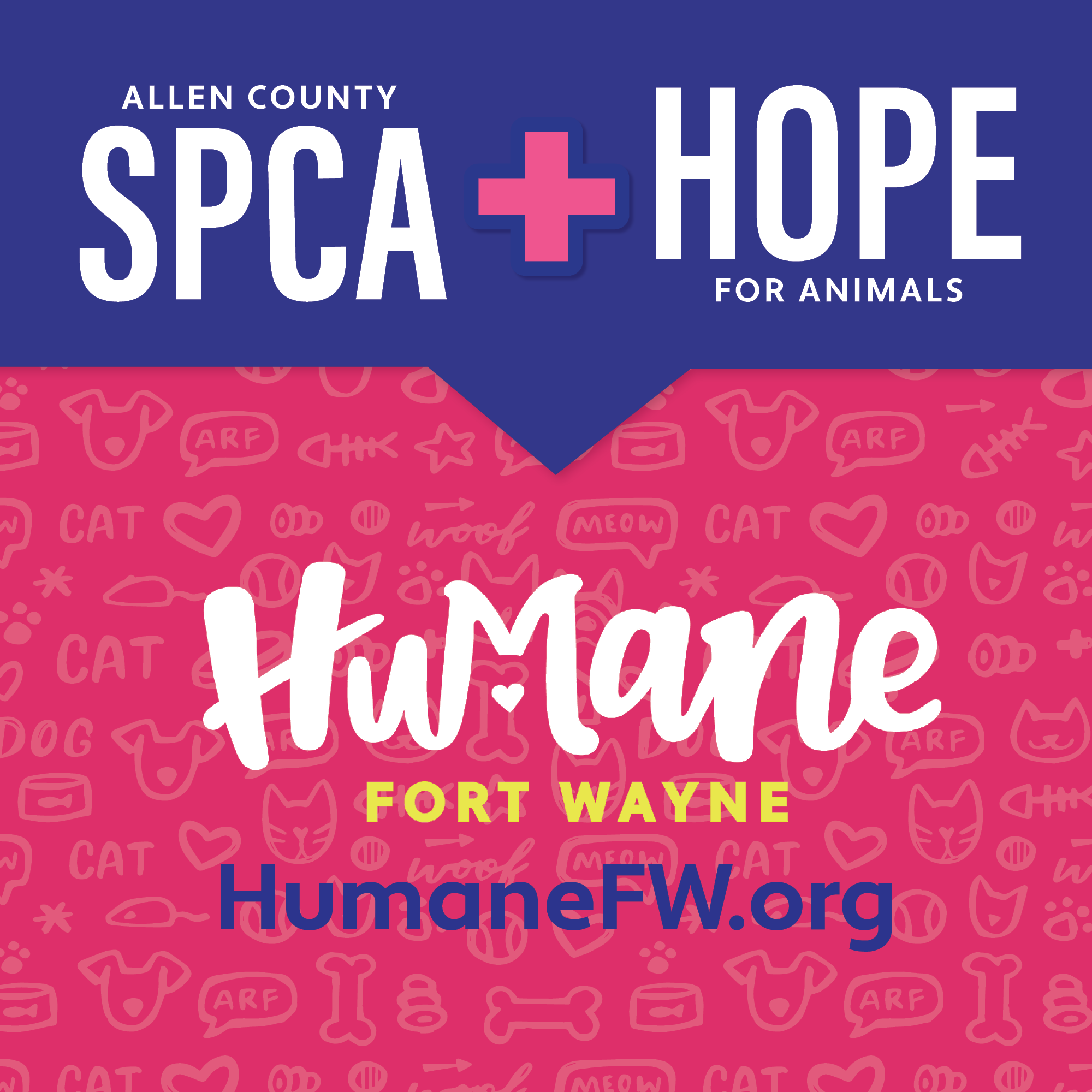 Allen County SPCA and H.O.P.E. for Animals are now Humane Fort Wayne